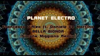 Francesco D'Aleo feat. Daniele De Martino - Bella Bionda (Simone Miggiano Remix)