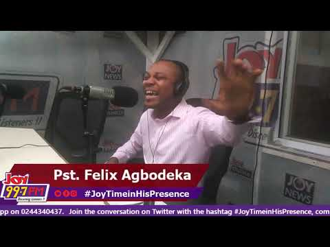 #JoyTimeInHisPresence on Joy FM (30-10-18)