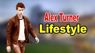 Alex Turner - Lifestyle, Girlfriend, Family, Facts, Net Worth, Biography 2020 | Celebrity Glorious