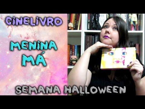 Menina má - Cinelivro - Halloween dos livros