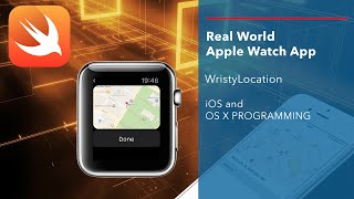 WatchKit Swift Tutorial: Create a real world Apple Watch App