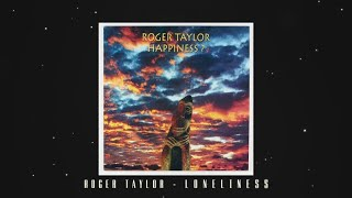 Roger Taylor - Loneliness  (Official Lyric Video) - YouTube