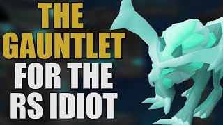 Gauntlet Guide (How to Defeat The Crystaline Hunllef) OSRS