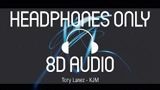 Tory Lanez   KJM (8D AUDIO) (USE HEADPHONES)
