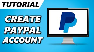 How to Create PayPal Account - Set Up NEW PayPal Account 2020