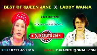 BEST OF QUEEN JANE X LADDY WANJA MIX DJ KARUTU 254 OFFICIAL