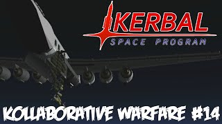 KSP Kollaborative Warfare #14 : Carpet Bombing