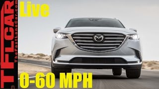Live! 2017 Mazda CX-9 0-60 MPH Review: How Fast is the New CX-9?