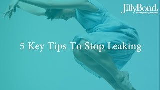 5 tips to stop leaking urine now