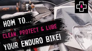 How to Clean, Protect and Lube your Enduro Motorbike // Muc-Off
