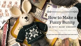 How to Make a Fuzzy Bunny