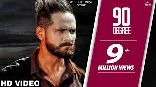Parmish Verma | 90 Degree (Full Song) | Sukhpal Channi | Latest Punjabi Song | White Hill Music