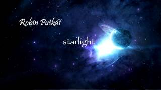 Video Starlight - Robin Puškáš