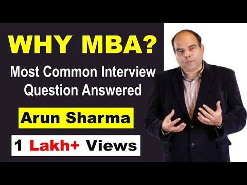 The MBA Interview: Questions and Answers: Why MBA