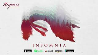 10 Years - Insomnia - (how to live) AS GHOSTS