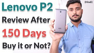Lenovo P2 Review After 150 Days(5 months) - Hindi | Kholo.pk