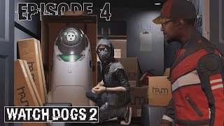Watch_Dogs 2 - Ep 4 - Se faire Bouillaver - Let's Play FR ᴴᴰ