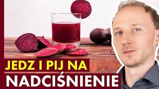 Nadciśnienie: jak je obniżyć naturalnie dietą! 13 produktów, które warto jeść | Dr Bartek Kulczyński