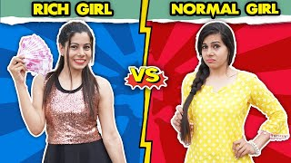 Rich Girl Vs Normal Girl | Sanjhalika Vlog - Download this Video in MP3, M4A, WEBM, MP4, 3GP