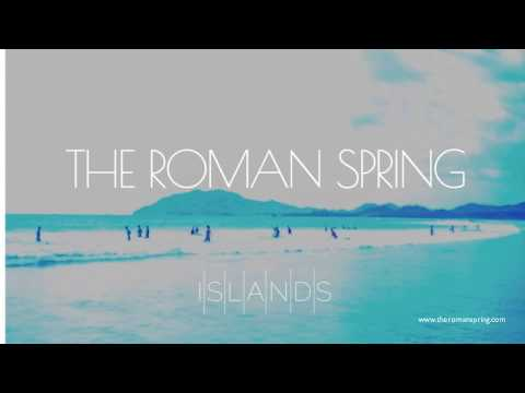 Islands - Debut single from North Carolina's  The Roman Spring