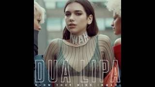 Dua Lipa - Blow Your Mind (Mwah) (Instrumental)