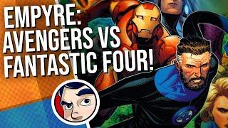 Marvels Empyre Avengers VS Fantastic Four - Complete STory  Comicstorian