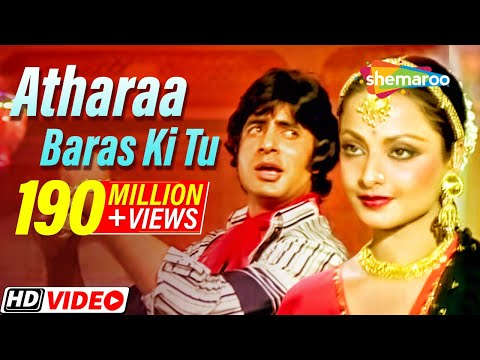 Atharaa Baras Ki Tu   Amitabh Bachchan   Rekha   Suhaag 1979 Songs [HD]   Lata Mangeshkar