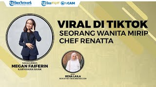 WOW ON CAM: Viral Seorang Wanita Asal Yogyakarta Disebut Mirip Chef Renatta di TikTok