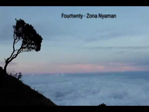 Lirik Fourtwnty - Zona Nyaman ( Ost. Filosofi Kopi 2 )