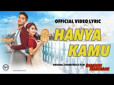 "OFFICIAL VIDEO LYRIC ""HANYA KAMU"" OST DIMSUMARTABAK"