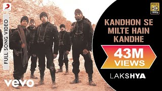 Kandhon Se Milte Hain Kandhe Full Video - Lakshya|Hrithik Roshan|Sonu Nigam, Hariharan - Download this Video in MP3, M4A, WEBM, MP4, 3GP