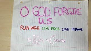 For King & Country - O God Forgive Us [Audio + Lyrics]