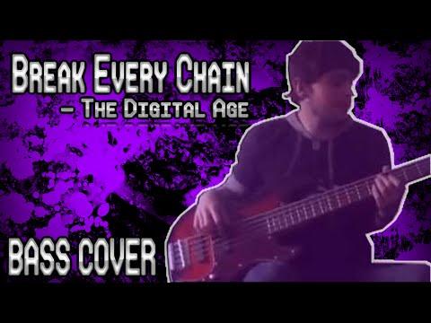Break Every Chain chords & lyrics - The Digital Age