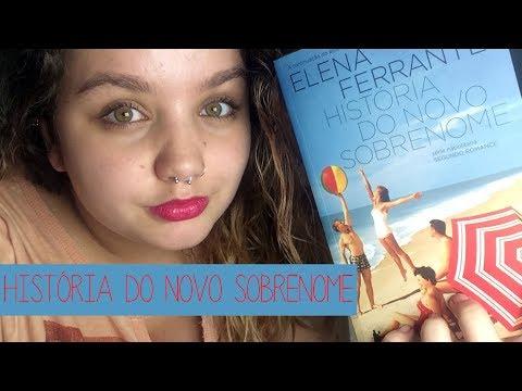 Resenha #17 História do novo sobrenome, de Elena Ferrante