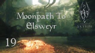 Skyrim: The Journey - 19 часть (Лунная тропа в Эльсвейр - 1)