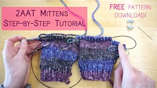 2AAT Mittens | Step-By-Step Tutorial | Knitting House Square