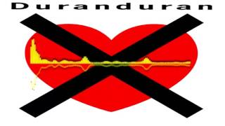 Duran Duran   I Don't Want Your Love curiosity Mix