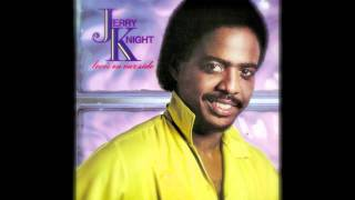 "JERRY KNIGHT ""Nothing Can Hold Us Back"""