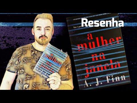 RESENHA | LIVROS | A MULHER NA JANELA - A J FINN