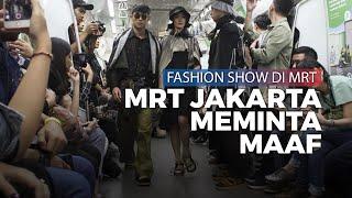 Fashion Show di Gerbong Kereta Diprotes Penumpang, Pihak MRT Jakarta Meminta Maaf