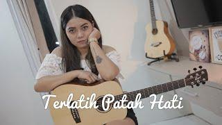 THE RAIN FT ENDANK SOEKAMTI - TERLATIH PATAH HATI ( COVER BY LIA MAGDALENA )
