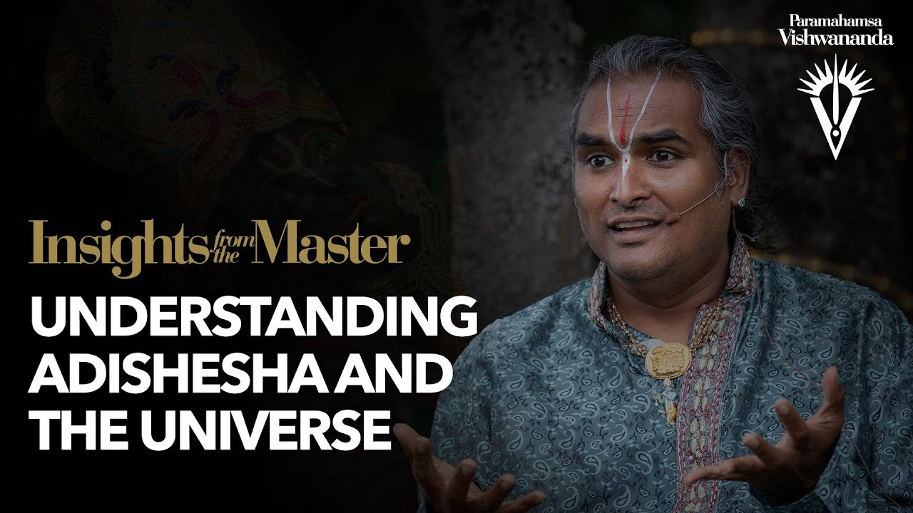 Understanding Adishesha and the Universe | Insights from the Master