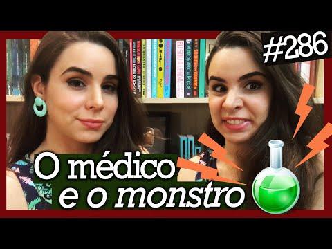 O MÉDICO E O MONSTRO, DE R. L. STEVENSON (#286)