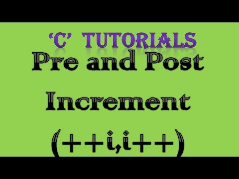 C Programming Tutorial   8 Pre and Post Increment
