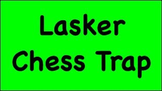 Chess Traps 3 Lasker Trap Albin Counter Gambit