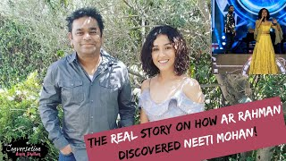 How Neeti Mohan Got Discovered by AR Rahman (Inspirational) | Exclusive Interview!