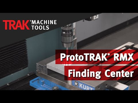 Finding Center | ProtoTRAK RMX CNC | Mill Programming
