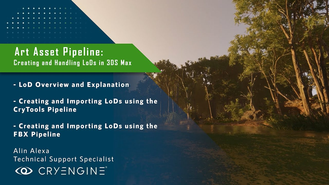 CRYENGINE Tutorial - Art Asset Pipeline: Creating and Handling LoDs (3DS Max)