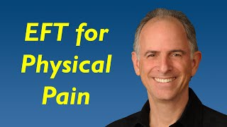 EFT Tapping For Physical Pain Relief