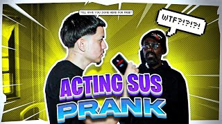 ACTING SUS PRANK ON BLAKK STAKKZ